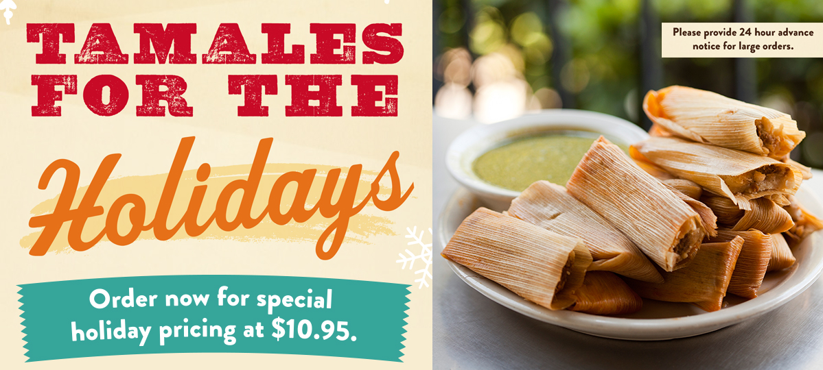 Tamales for the Holidays - Order now for special pricing at $10.95